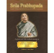 Srila Prabhupada (A Great Soul who walked among us) Story Book