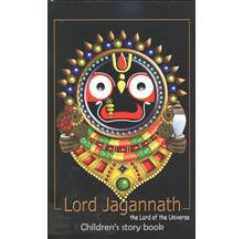 Lord Jagannatha -- The Lord of the Universe (Children\'s Story Book)