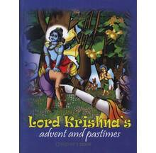 Lord Krishna\'s Advent and Pastimes