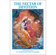 The Nectar of Devotion [1972 Edition]