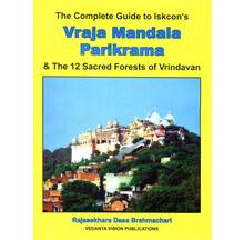 Vraja Mandala Parikrama -- The Complete Guide